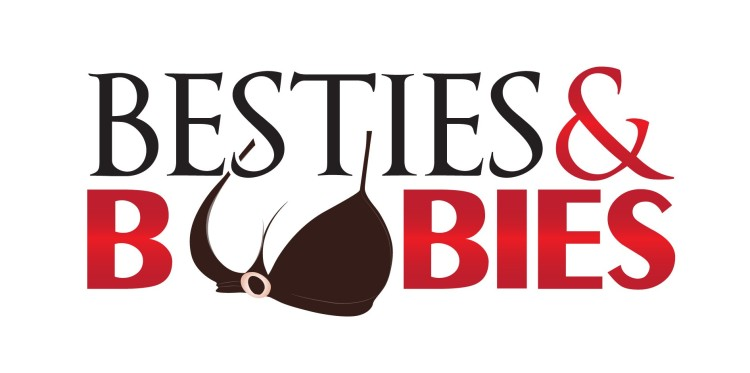 Besties & Boobie Event