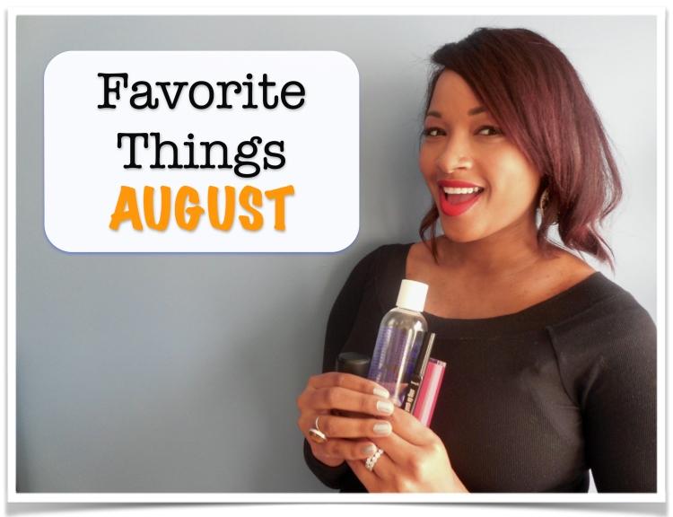 Favorite Things: August