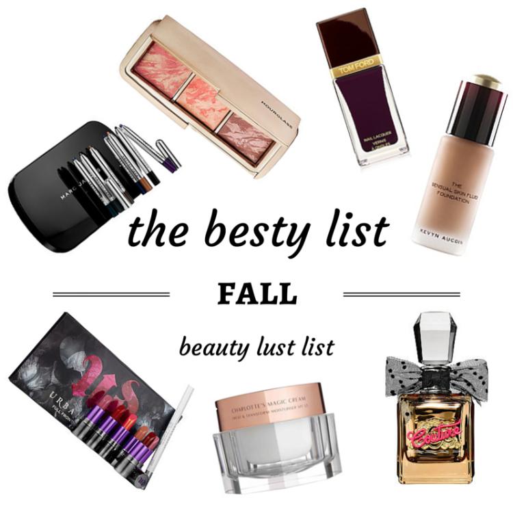 Besty List Fall Beauty List